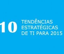 Gartner aponta 10 tendências estratégicas de TI para 2015