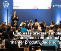 Implantar inteligência emocional para manter produtividade no futuro…